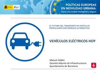 EL FUTURO DEL TRANSPORTE EN VEHÍCULOS PROPULSADOS POR ENERGÍAS ALTERNATIVAS