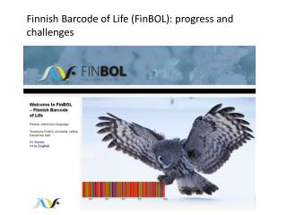 Finnish Barcode  of Life (FinBOL):  progress  and  challenges