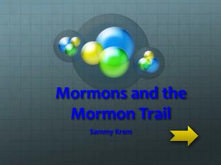 Mormons and the Mormon Trail