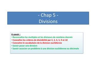 -  Chap  5 -  Divisions