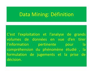 Data  M ining: Définition