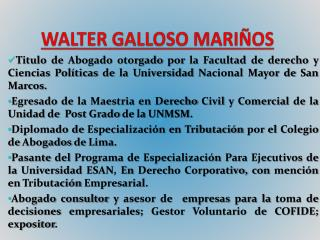 WALTER GALLOSO MARI�OS