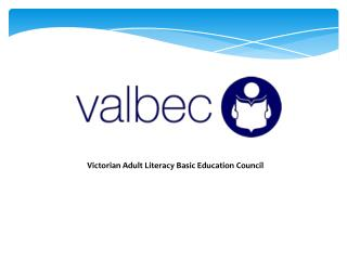 Victorian Adult Literacy Basic Education Council