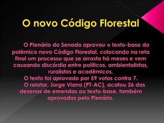 O que é o Código Florestal?