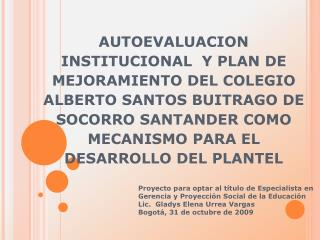 Proyecto para optar al título de Especialista en Gerencia y Proyección Social de la Educación