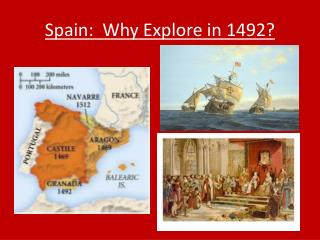 Spain:  Why Explore in 1492?
