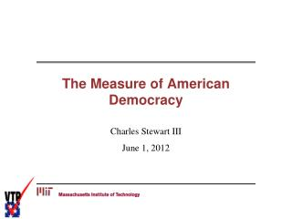 The Measure of American Democracy