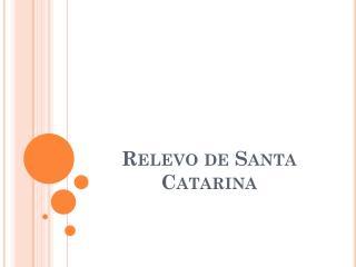 Relevo de Santa Catarina