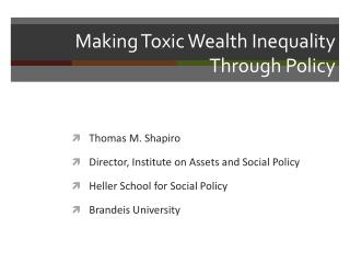 Making Toxic Wealth Inequality  Through Policy