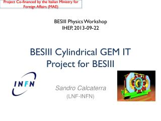 BESIII Cylindrical  GEM  IT Project for BESIII