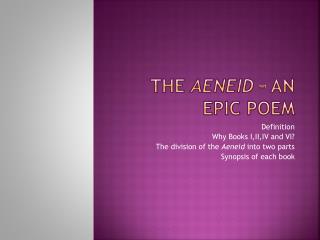 The  Aeneid  – an EPIC poem