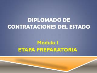 DIPLOMADO DE CONTRATACIONES  DEL ESTADO