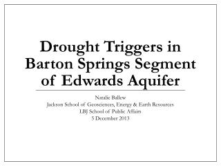 Drought Triggers in Barton Springs Segment of Edwards Aquifer