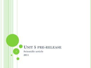 Unit 5 pre-release