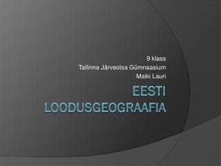 Eesti  loodusgeograafia