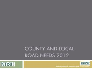 COUNTY AND LOCAL ROAD NEEDS 2012