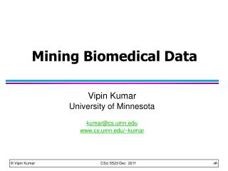 Mining Biomedical Data