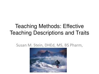 Teaching Methods: Effective Teaching Descriptions and Traits