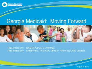Georgia Medicaid:  Moving Forward