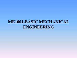ME1001-BASIC MECHANICAL ENGINEERING