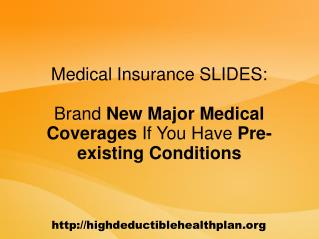 Health Insurance Explained: Getting Major Medical Insurance