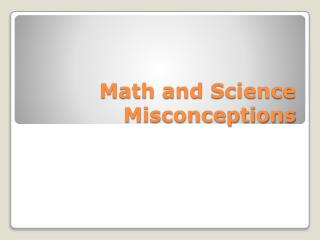 Math and Science Misconceptions
