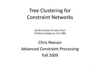 Tree Clustering for  Constraint Networks