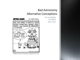 Bad Astronomy Alternative Conceptions