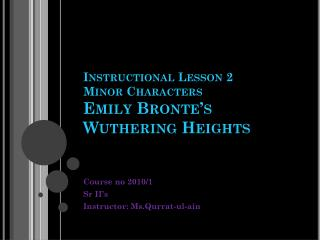 Instructional Lesson 2 Minor Characters  Emily Bronte's Wuthering Heights