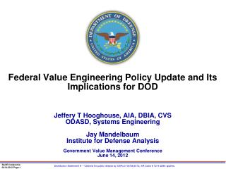 Federal Value Engineering Policy  Update and Its  Implications for DOD