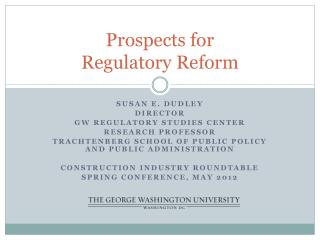 Prospects for  Regulatory  Reform