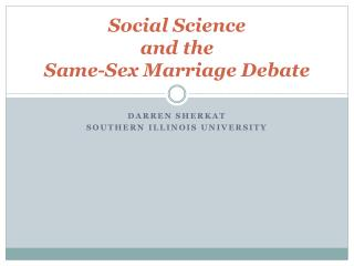 Social Science and the Same-Sex Marriage  Debate
