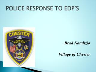POLICE RESPONSE TO EDP'S