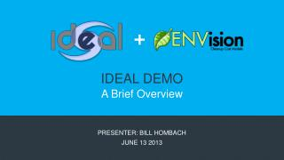 IDEAL DEMO