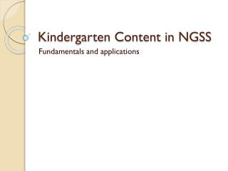 Kindergarten Content in NGSS