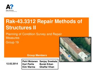 Rak-43.3312 Repair Methods of Structures II
