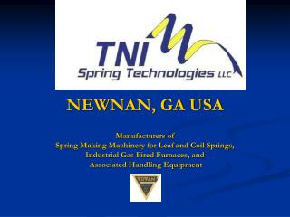 TNI SPRING TECHNOLOGIES, LLC. NEWNAN, GA. USA. Mail: PO Box 73439 Newnan, GA. 30271