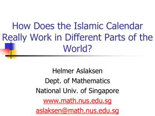 How Does the Islamic Calendar Really Work in Different Parts of the World?