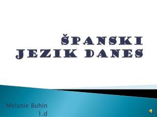 Španski jezik danes
