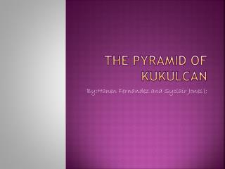The Pyramid of Kukulcan