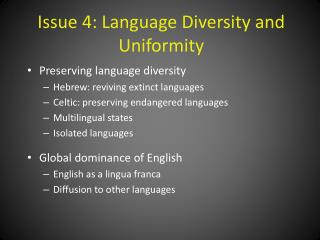 Issue 4: Language Diversity and Uniformity