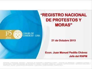 """"""" REGISTRO NACIONAL DE PROTESTOS Y MORAS"""" 21 de  Octubre 2013"""
