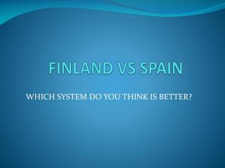 FINLAND VS SPAIN