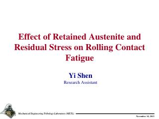 Effect of Retained Austenite and Residual Stress on Rolling Contact Fatigue