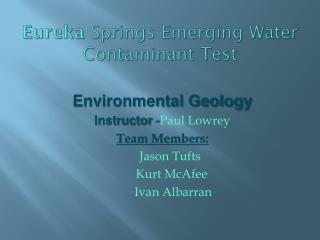 Eureka  Springs Emerging Water Contaminant Test