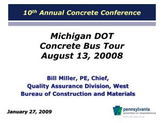 Michigan DOT  Concrete Bus Tour August 13, 20008