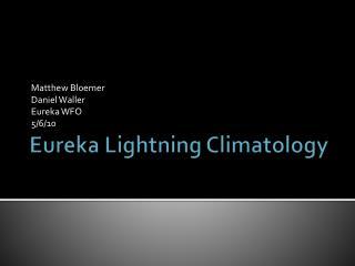 Eureka Lightning Climatology