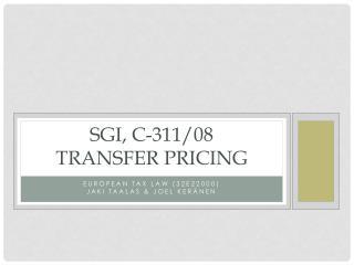 Sgi , c-311/08 Transfer pricing