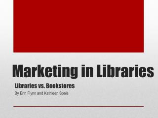 Marketing in Libraries