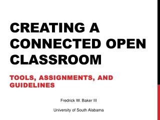 Creating a connected open classroom